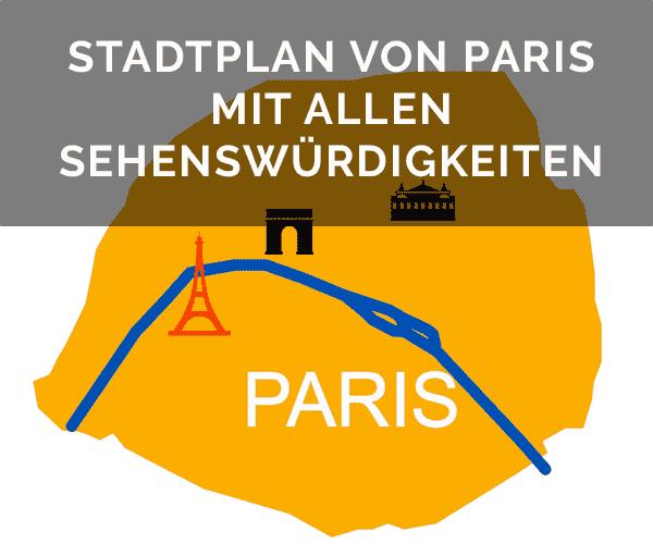 Stadtplan von Paris mit allen Sehenswürdigkeiten auf 1 Blick